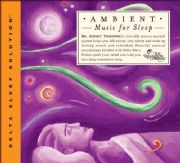 Ambient Music for Sleep - Jeffrey Thompson